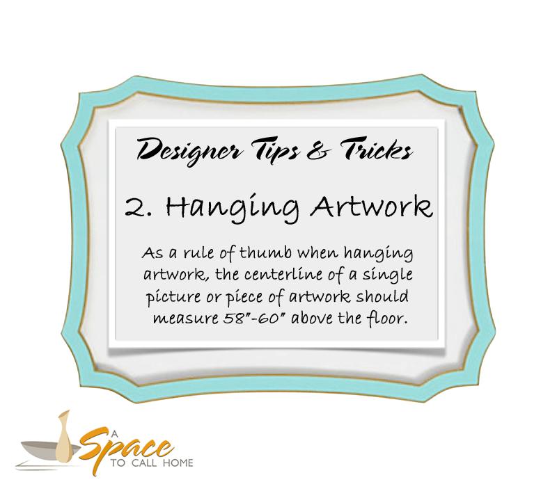 Designer Tip #2 Hang Artwork