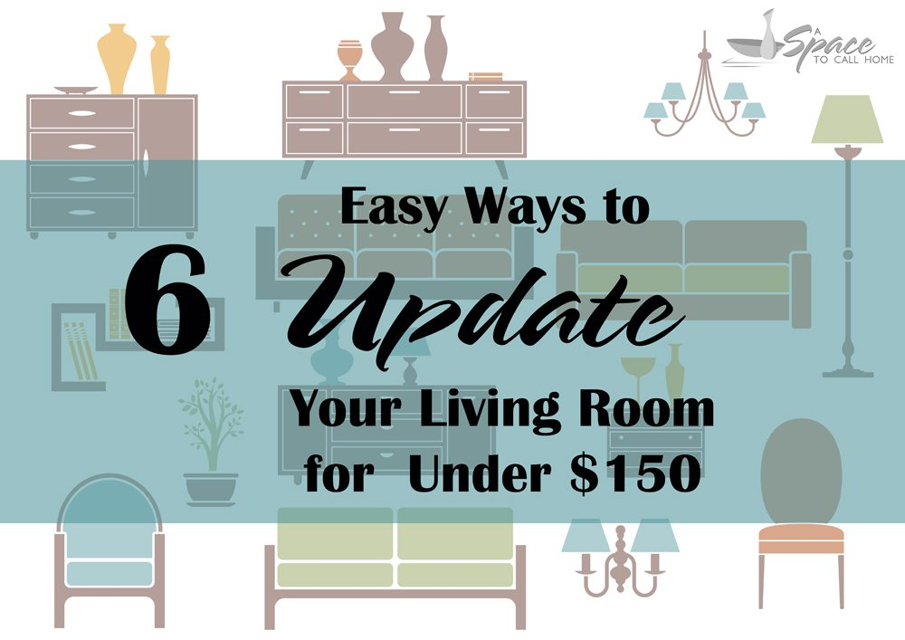 6 Ways to Update Your Living Room for