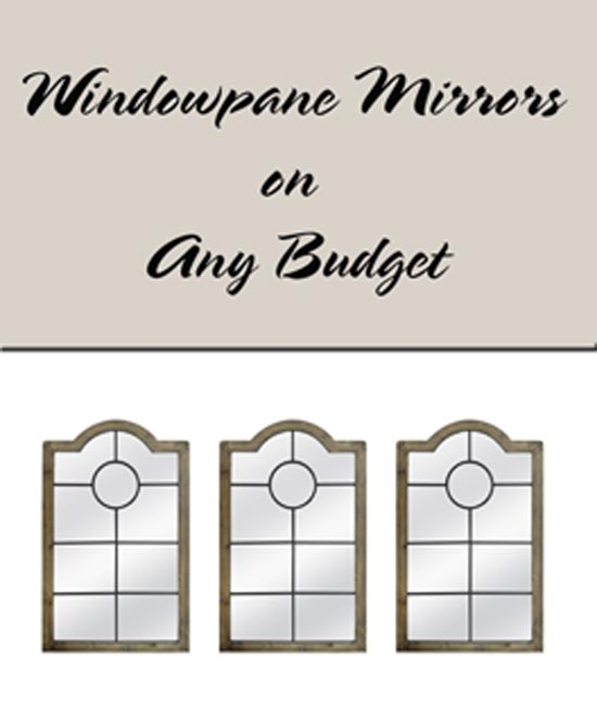 Windowpane Mirrors For Any Budget
