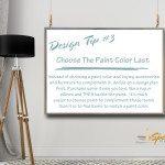 Design Tips & Tricks - #3 Choose Paint Color Last